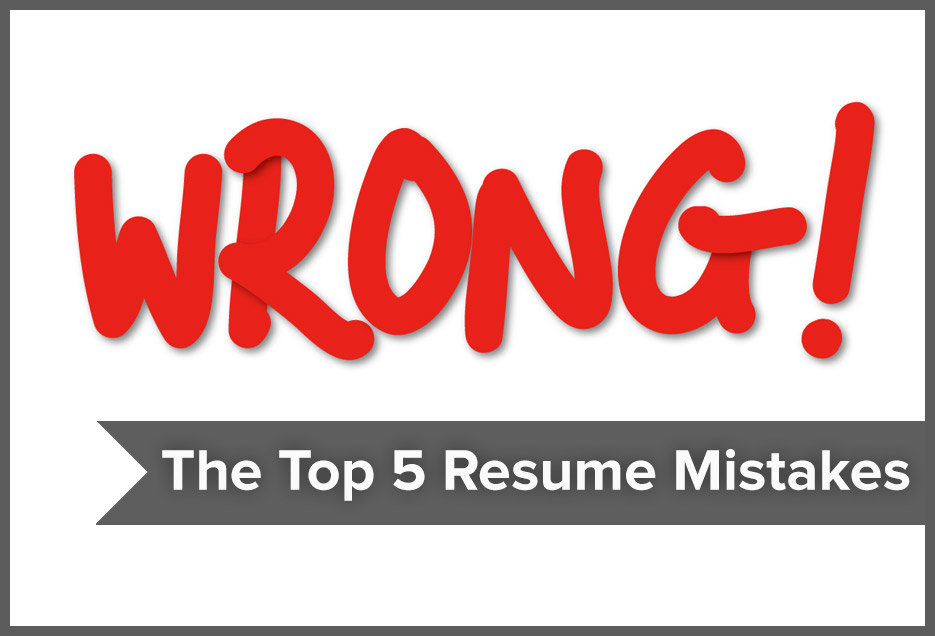 Common Resume Mistakes - 2014 | Resumonk