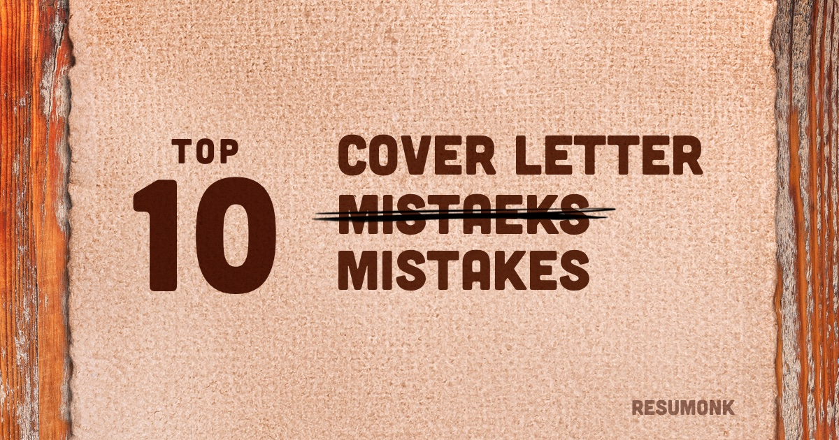 DonT Make These  Cover Letter Mistakes  Resumonk Blog