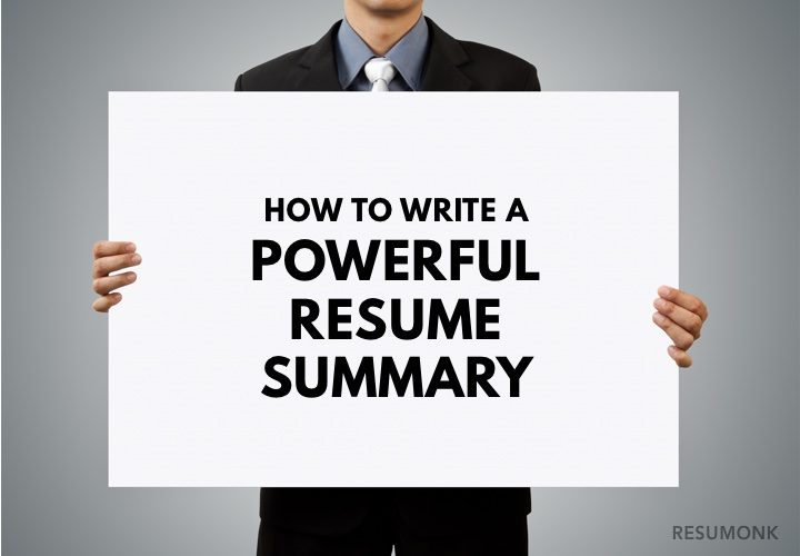 How To Write A Powerful Resume Summary  Best Examples  Resumonk