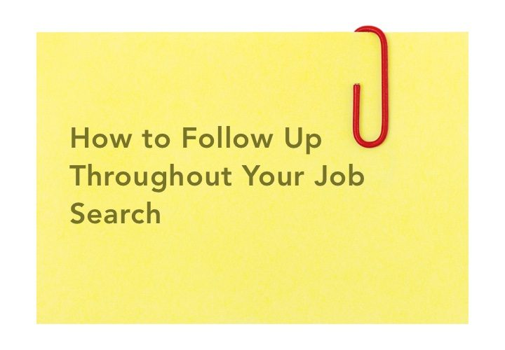 how-to-follow-up-throughout-your-job-search