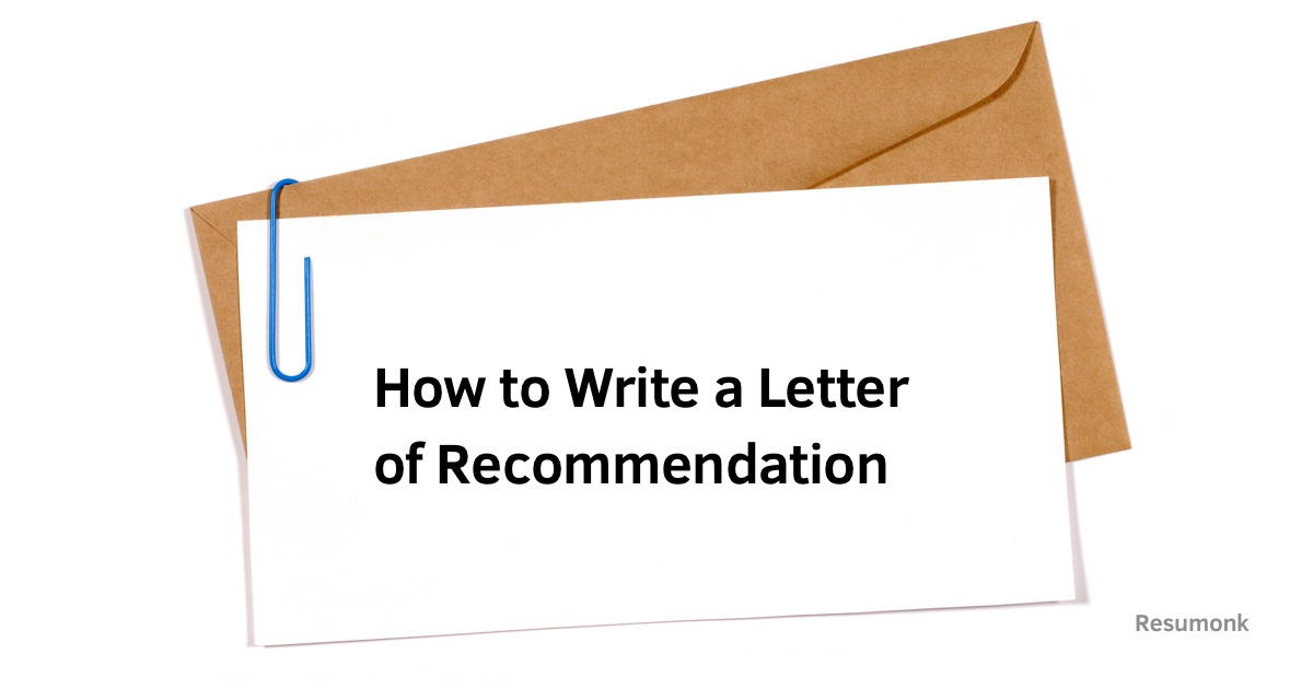 A Letter Of Recommendation from www.resumonk.com