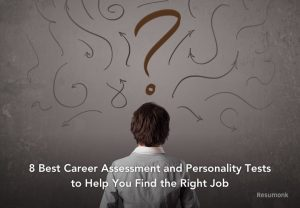 8 Best Career Assessment and Personality Tests to Help You Find the Right Job